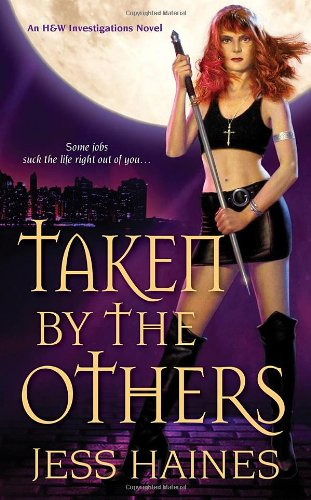 Taken By The Others (H&W Investigations #2)
