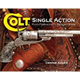 Colt Single Actionby DENNIS ADLER