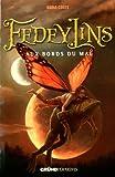 """Afficher """"Fedeylins n° 02<br /> Aux bords du mal"""""""
