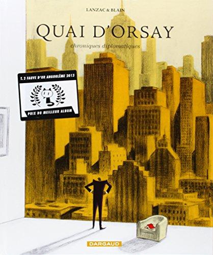Quai d'Orsay (2) : Quai d'Orsay : chroniques diplomatiques. Tome 2