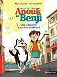"""Afficher """"Les Aventures d'Anouk et Benji n° 1 Une Carabine dans les sardines"""""""