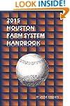 2015 Houston Farm System Handbook