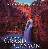 echange, troc Nicholas Gunn - Return to Grand Canyon
