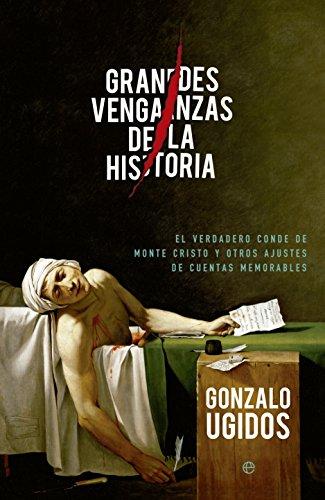 GRANDES VENGANZAS DE LA HISTORIA