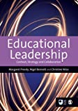 img - for Educational Leadership: Context, Strategy and Collaboration (Published in association with The Open University) book / textbook / text book