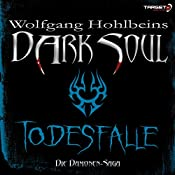 Todesfalle (Dark Soul) | Wolfgang Hohlbein