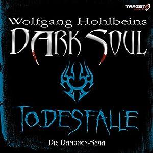 Todesfalle (Dark Soul) Hörbuch