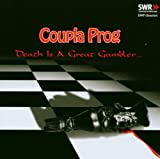 Death Is A Great Gambler by Coupla Prog