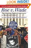 Roe v. Wade: The Abortion Rights Controversy in American History, 2nd Edition (Landmark Law Cases and American Society)