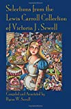 img - for Selections from the Lewis Carroll Collection of Victoria J. Sewell book / textbook / text book