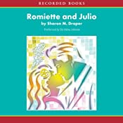 Romiette and Julio | [Sharon M. Draper]
