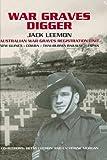 img - for War Graves Digger: Service with an Australian War Graves Registration Unit book / textbook / text book