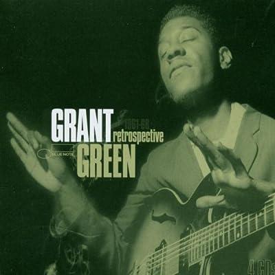 Grant Green 51zpLKnSgdL._SS400_