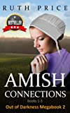 img - for Amish Connections (Out of Darkness MEGABOOK 2- Amish Connections 1-3 (An Amish of Lancaster County Saga)) book / textbook / text book