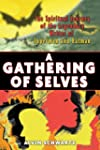 A Gathering of Selves: The Spiritual...