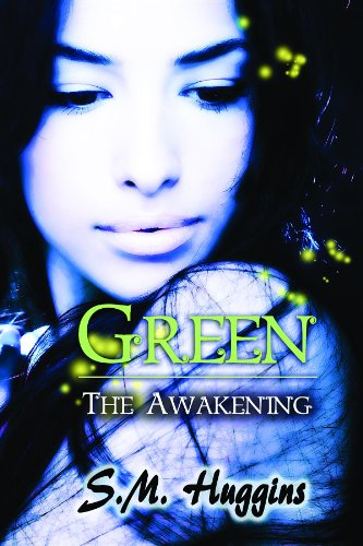 Book: Green - The Awakening by S.M. Huggins