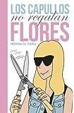 Los capullos no regalan flores (KF8)