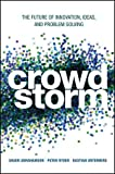 Crowdstorm: The Future of Innovation, Ideas, and Problem Solving