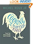 Cooking with The Master Chef: Food Fo...