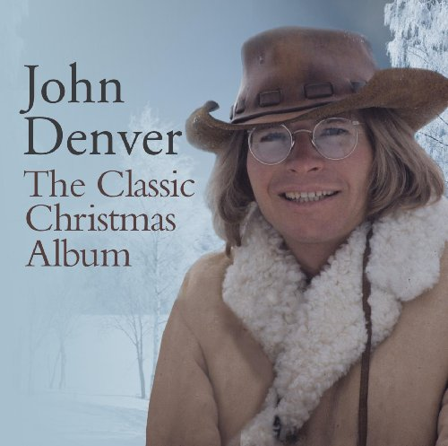 John Denver - The Classic Christmas Album - Zortam Music