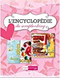 echange, troc Collectif - Encyclopédie du scrapbooking