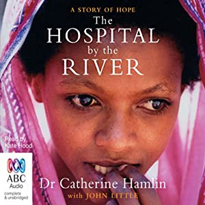 The Hospital by the River Audiobook