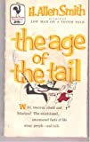 The Age of the Tail (2553015410) by SMITH, H. ALLEN