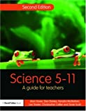 img - for Science 5-11: A Guide for Teachers (Primary 5-11 Series) book / textbook / text book