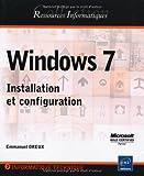 Windows 7 - Installation et configuration