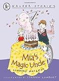 Mia's Magic Uncle (Walker Story)