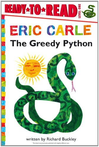 The Greedy Python (Ready-to-Read. Level 1)