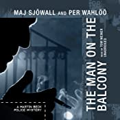 The Man on the Balcony: A Martin Beck Police Mystery | Maj Sjöwall, Per Wahlöö