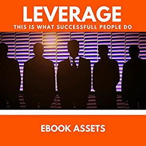 Leverage: This Is What Successful People Do Audiobook
