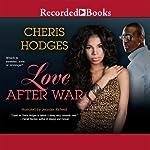 Love After War | Cheris Hodges