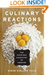 Culinary Reactions: The Everyday Chem...