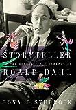 Storyteller: The Authorized Biography of Roald Dahl