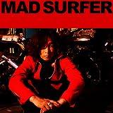 Mad Surfer(初回生産限定盤)(DVD付)