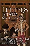 Letters Between Gentlemen