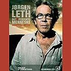 Det uperfekte menneske Audiobook by Jørgen Leth Narrated by Jørgen Leth