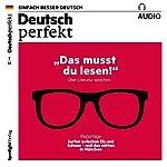 Deutsch perfekt Audio. 2/2017: Deutsch lernen Audio - Das musst du lesen!    div.