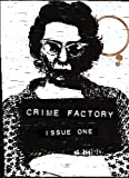 img - for Crime Factory Issue 1 book / textbook / text book