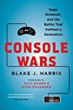 Console Wars: Sega, Nintendo, and the Battle That Defined a Generation