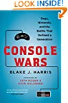 Console Wars: Sega, Nintendo, and the...