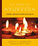 Image of The Book of Ayurveda: A Holistic Approach to Health and Longevity