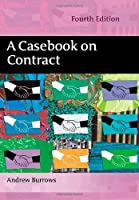 A Casebook on Contract - 4th Edition