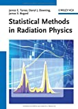 img - for Statistical Methods in Radiation Physics book / textbook / text book