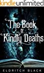 The Book of Kindly Deaths