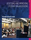 Assessing and Improving Student Organizations: Student Workbook (ACPA Books co-published with Stylus Publishing)
