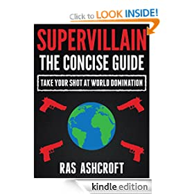 Supervillain: The Concise Guide