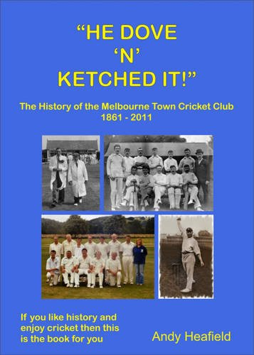 he-dove-n-ketched-it-the-story-of-melbourne-town-cricket-club